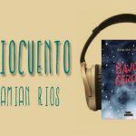 Audiocuento BAJO CERO de Damian Rios